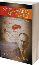 Cover image of the English edition of My Slovakia, My Family by John Palka